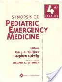 Synopsis of Pediatric Emergency Medicine