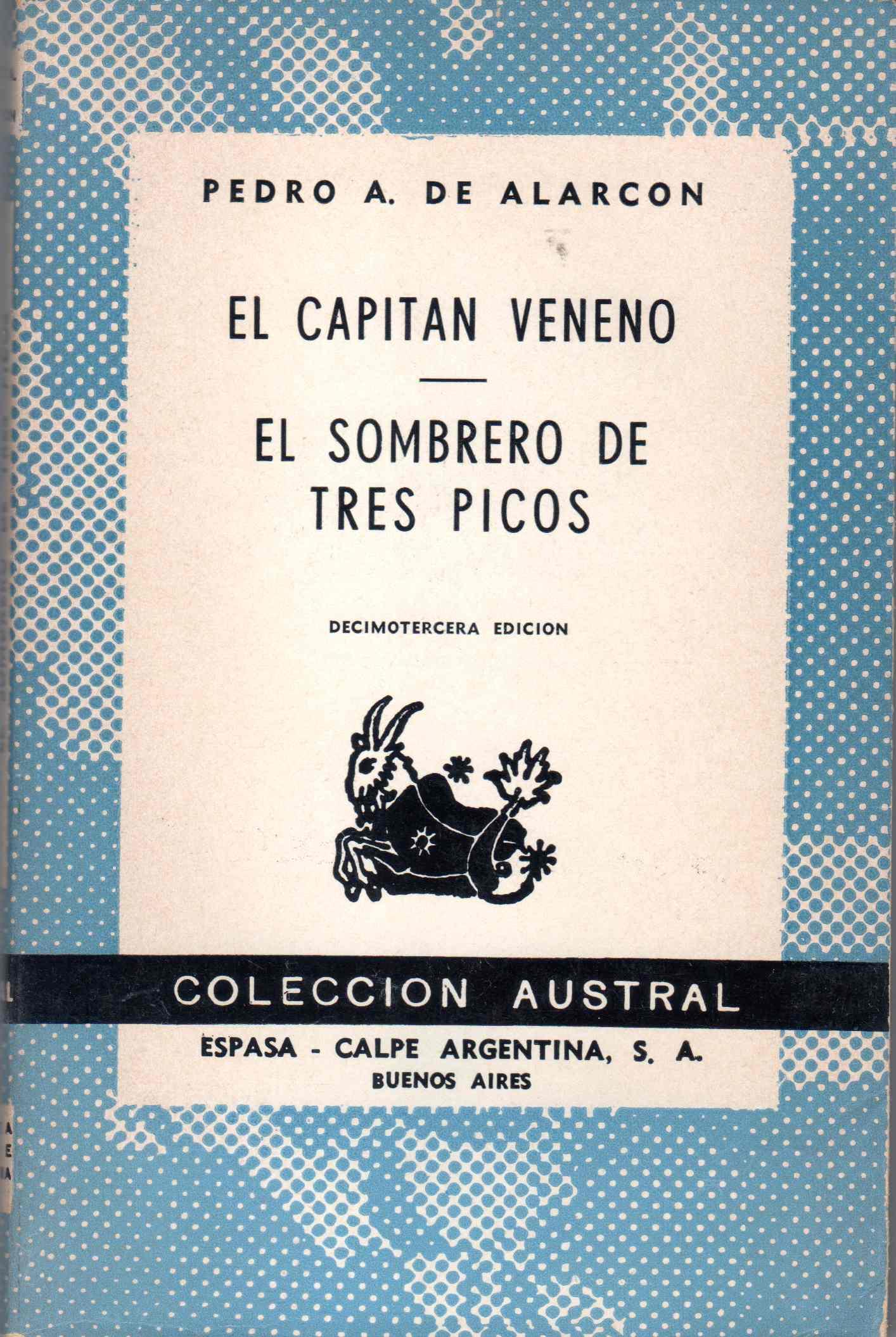 El capitán Veneno; El sombrero de tres picos