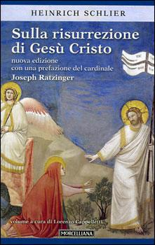 Sulla resurrezione di Gesù Cristo