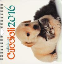 Cuccioli. Calendario Desk 2016