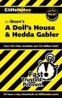 CliffsNotes on Ibsen's A Doll's House & Hedda Gabler
