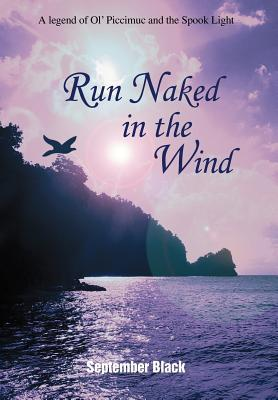Run Naked in the Wind