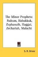 The Minor Prophets: Nahum, Habakkuk, Zephanaih, Haggai, Zechariah, Malachi