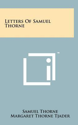 Letters of Samuel Thorne
