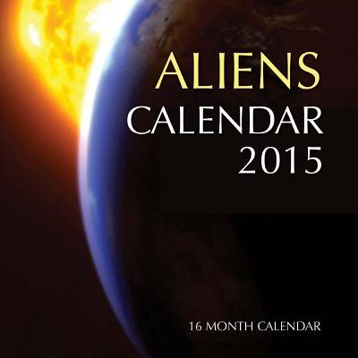 Aliens 2015 Calendar