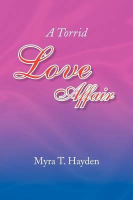 A Torrid Love Affair
