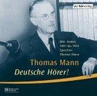 Deutsche Hoerer! CD. . BBC-Reden 1941-1945. O-Ton