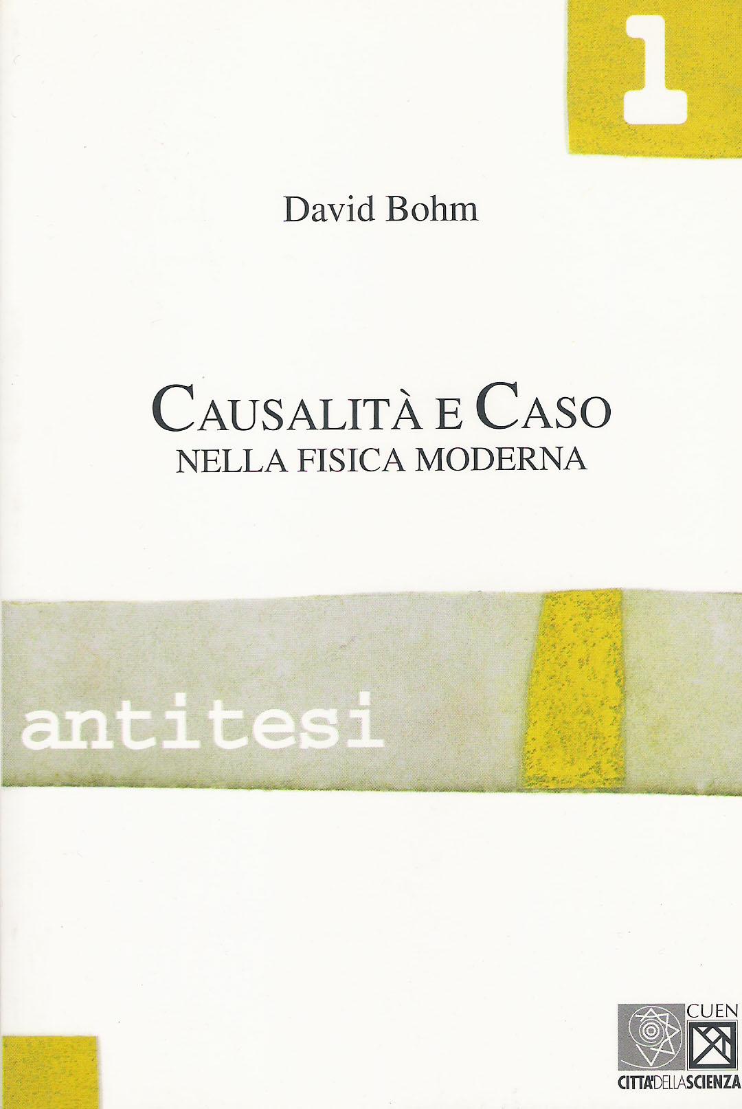 Causalità e caso nella fisica moderna