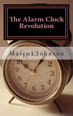 The Alarm Clock Revolution
