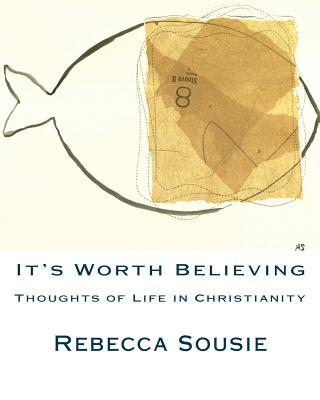 It's Worth Believing