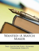 Wanted--A Match Maker