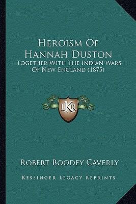 Heroism of Hannah Du...