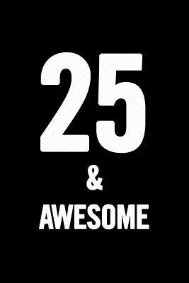 25 & Awesome