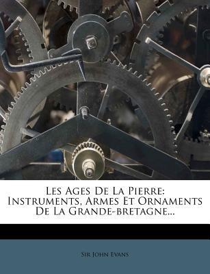 Les Ages de La Pierre