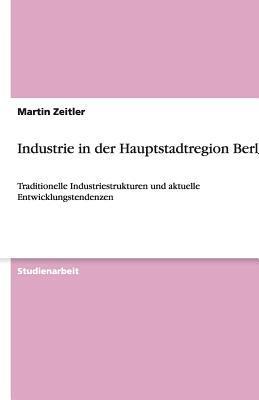 Industrie in der Hauptstadtregion Berlin