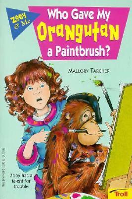 Who Gave My Orangutan a Paintbrush?