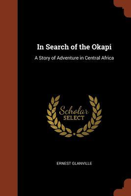 In Search of the Okapi
