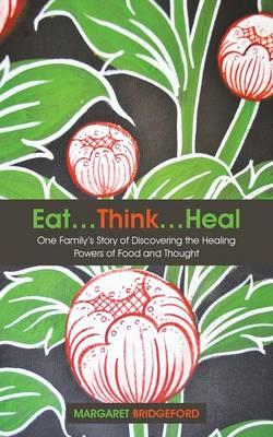 Eat, Think, Heal