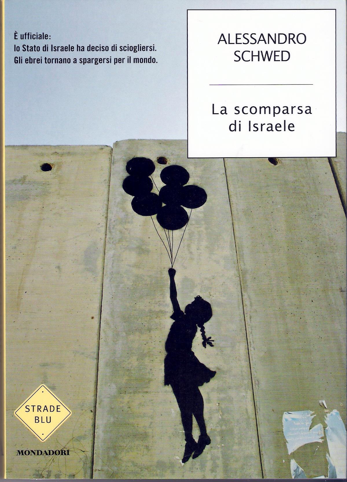 La Scomparsa di Israele
