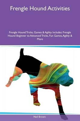 Frengle Hound Activities Frengle Hound Tricks, Games & Agility Includes