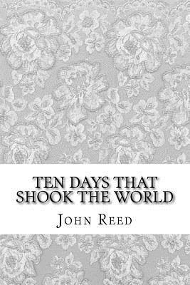 Ten Days That Shook the World