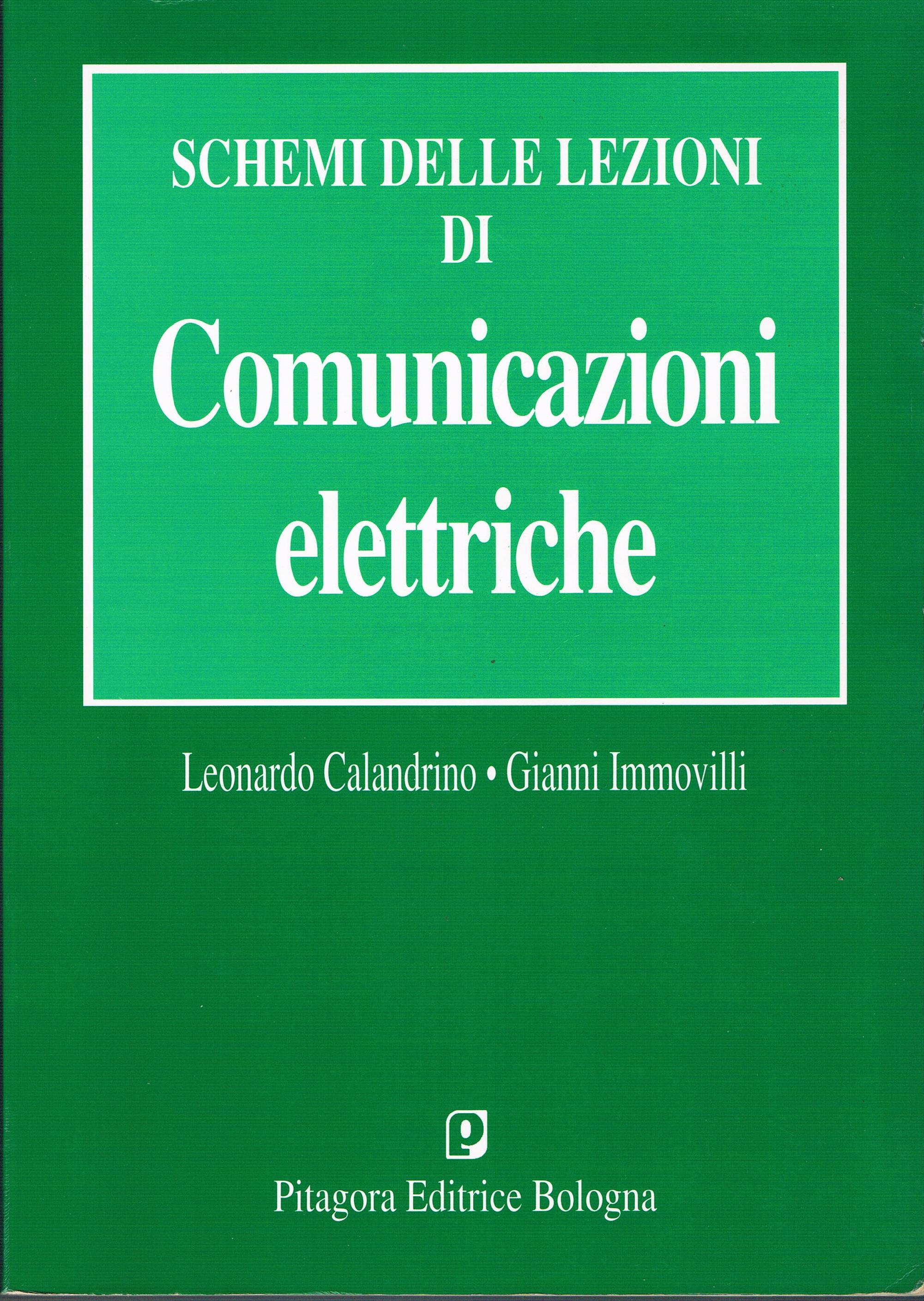 Schemi dalle lezioni di comunicazioni elettriche