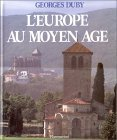 Europe Au Moyen Age,...