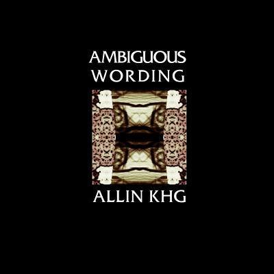 Ambiguous Wording