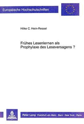 Frühes Lesenlernen als Prophylaxe des Leseversagens?
