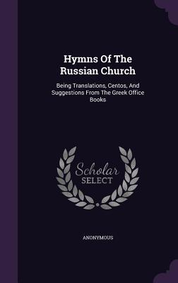 Hymns of the Russian Church