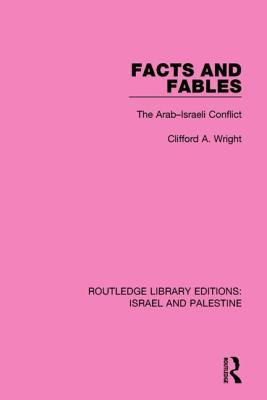 Facts and Fables (RLE Israel and Palestine)