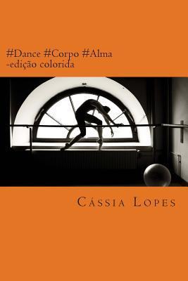 #dance #corpo #alma