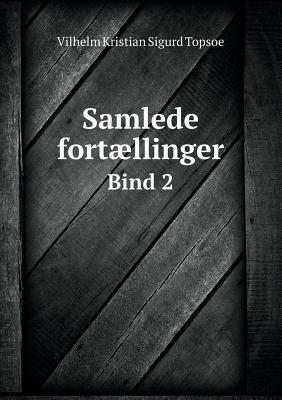 Samlede Fortaellinger Bind 2