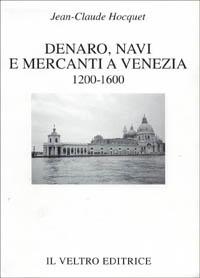 Denaro, navi e mercanti a Venezia (1200-1600)