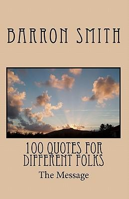 100 Quotes for Different Folks