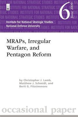 Mraps, Irregular Warfare, and Pentagon Reform