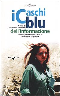 I Caschi blu dell'informazione