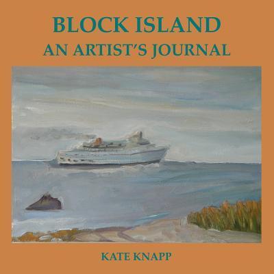 Block Island an Artist's Journal