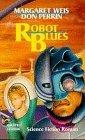 Robot Blues. Science...