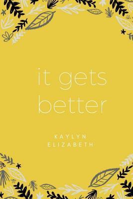 It Gets Better
