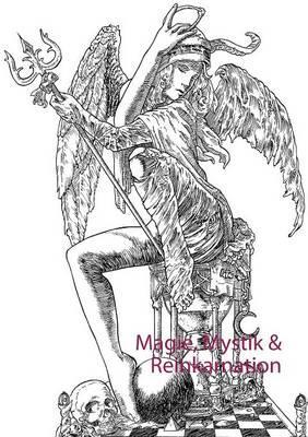 Magie, Mystik & Reinkarnation