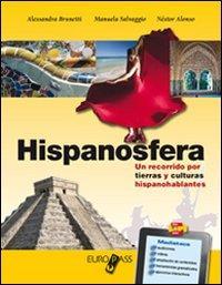 Hispanosfera. Con e-book. Con espansione online. LibroLIM. Per le Scuole superiori