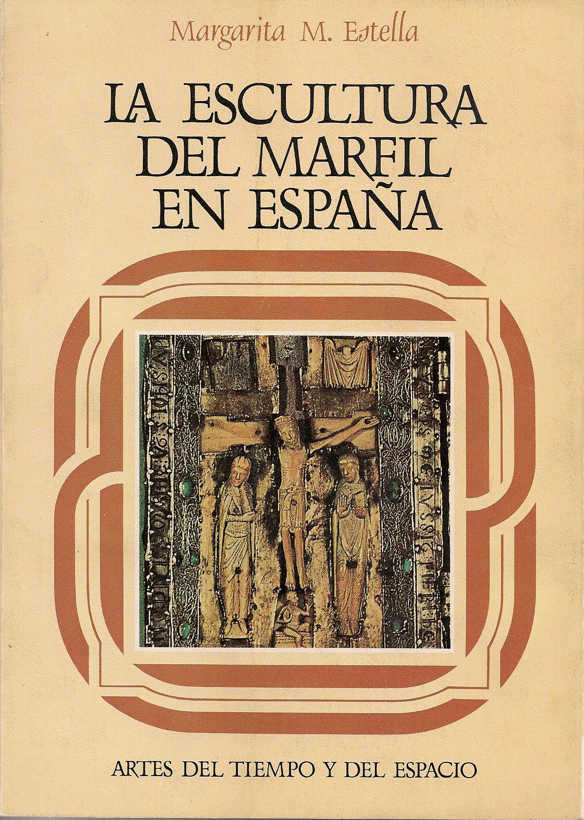 La escultura del marfil en España románica y gótica