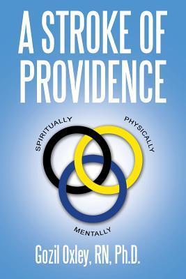 A Stroke of Providence