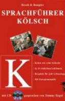 Sprachführer Kölsch. Mit CD