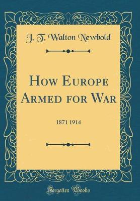 How Europe Armed for War