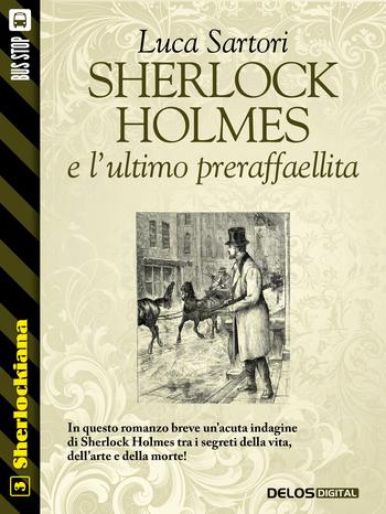Sherlock Holmes e l'ultimo preraffaellita