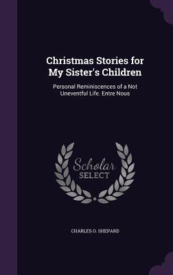 Christmas Stories for My Sister's Children