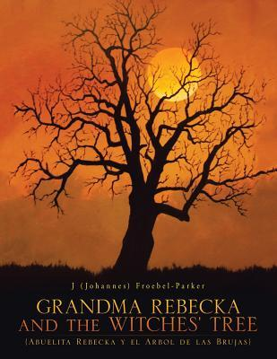 Grandma Rebecka and the Witches' Tree