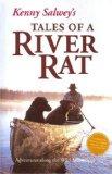 Kenny Salwey's Tales of a River Rat